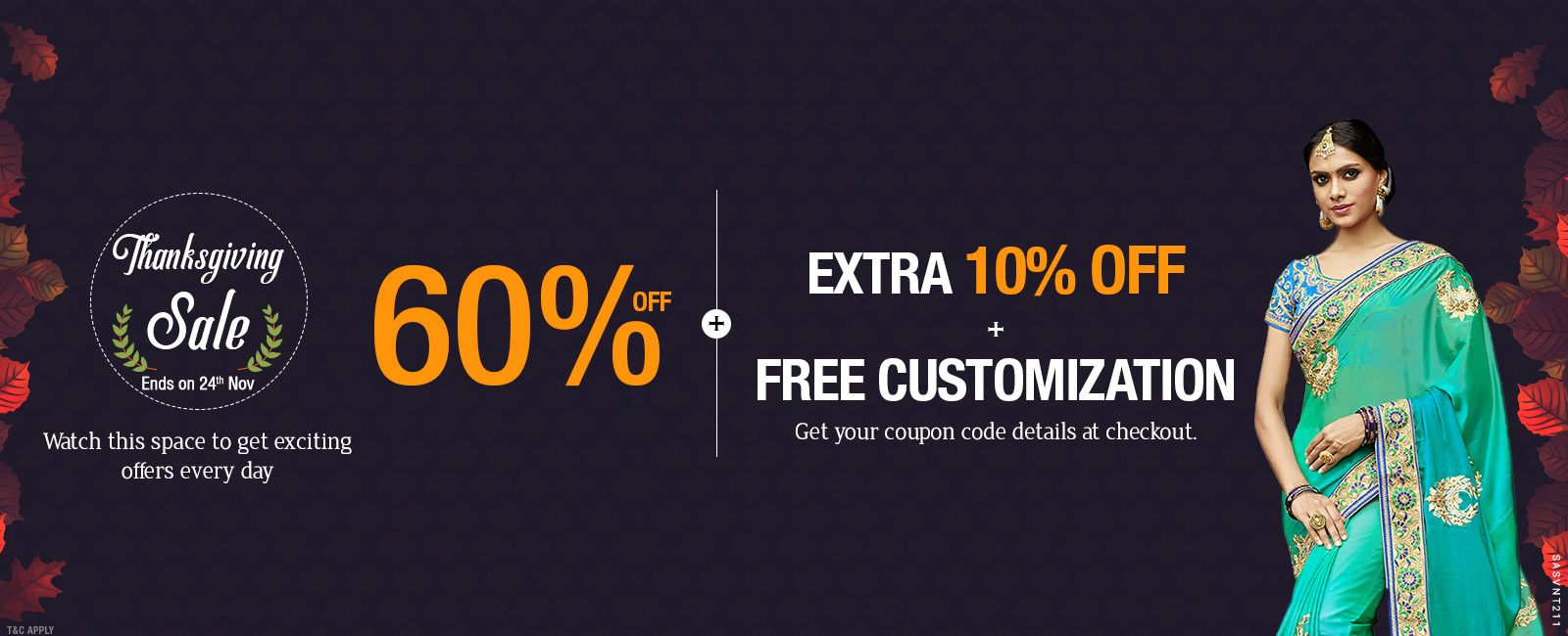 60% Off + Extra 10% Off + Free customization