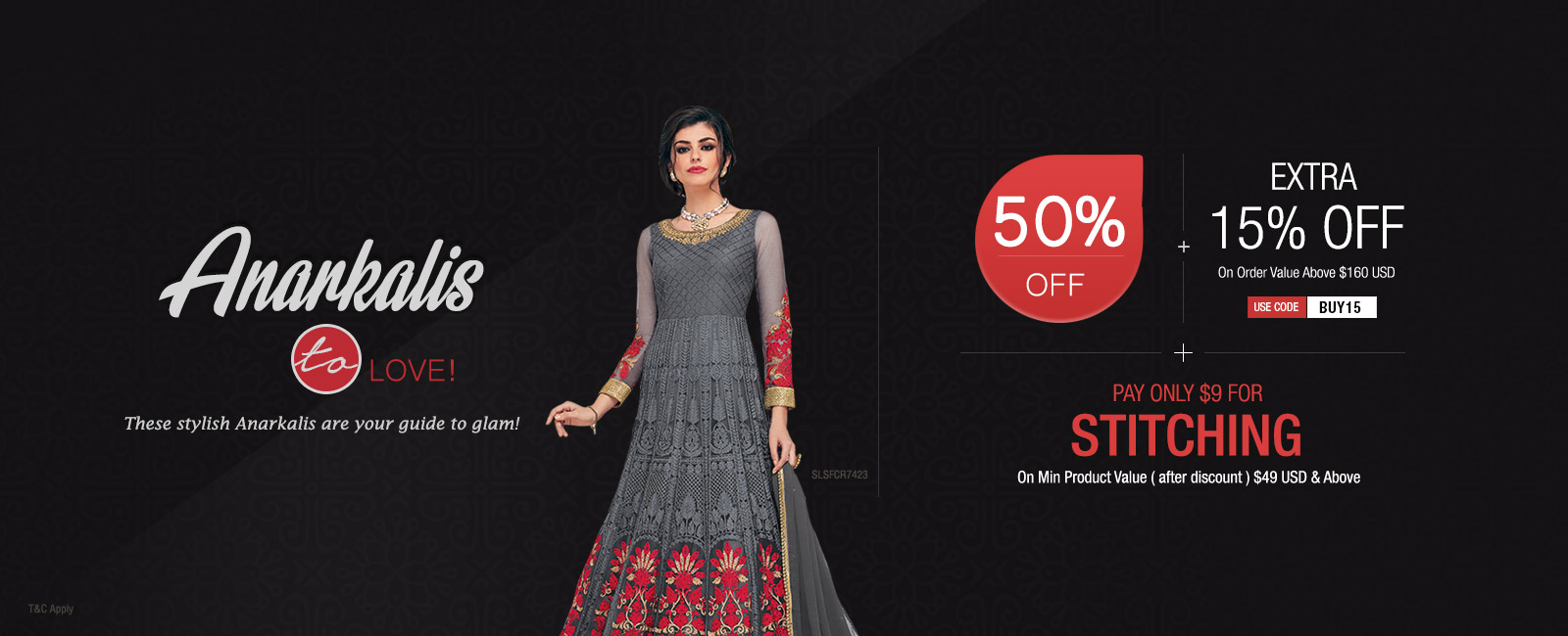 Flat 50% Off + Extra 15% Off + Pay only $9 for Stitching