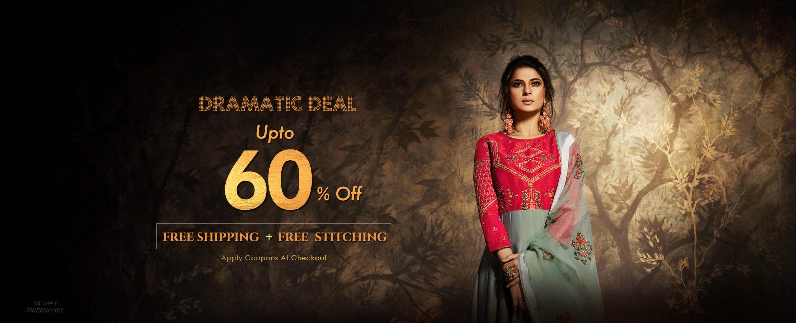 Upto 60% off  + Free Shipping + Free Stitching