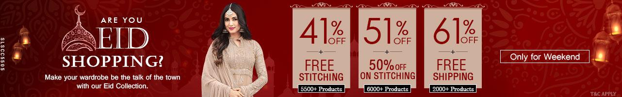 41% Off + Free  Stitching, 51% Off + 50% Off on  Stitching, 61% Off + Free Shipping