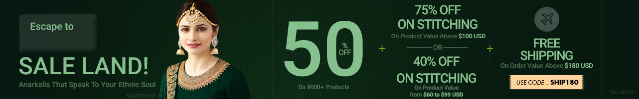 50% Off + 75%  and 40% OFF on Stitching +Free shipping180