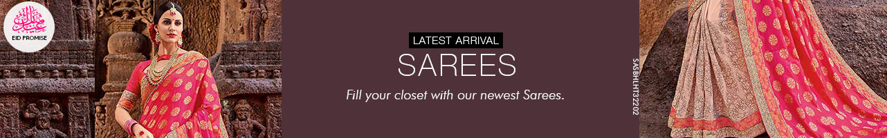 Latest Arrivals Sarees