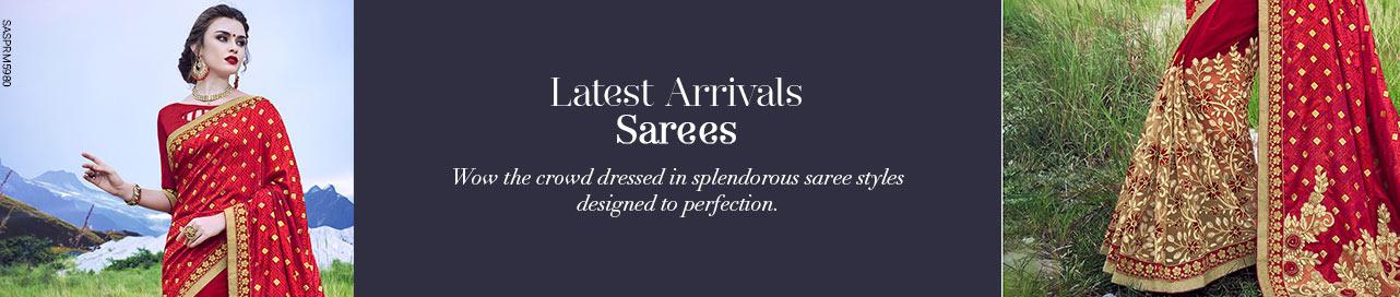 Latest Arrivals Sarees