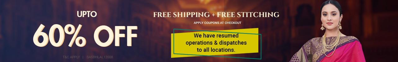 Upto 60% off + Free shipping + stitching