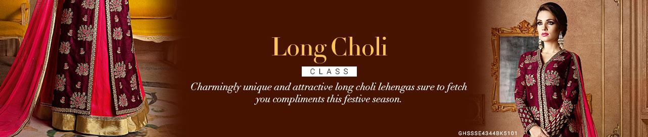 Splendid Long Cholis